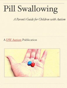 Medications for Autism - Pill Swallowing Parents Guide