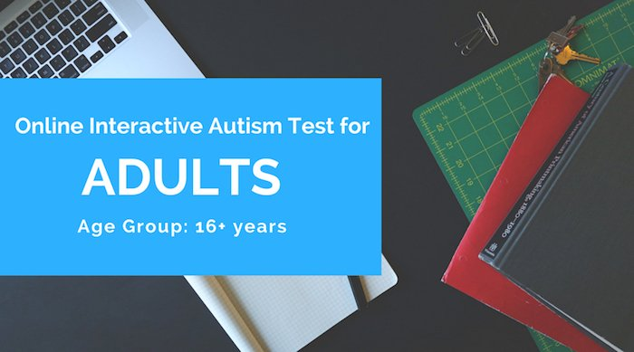 autism test for adults - 16 years and more online test